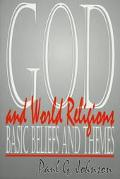God and World Religions Basic Beliefs and Themes