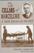 Cellars of Marcelcave A Yankee Doctor in the Bef