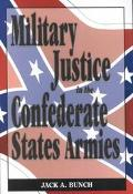 Military Justice in the Confederate States Armies