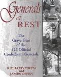 Generals at Rest The Grave Sites of the 425 Official Confederate Generals