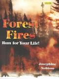 Forest Fires Run for Your Life
