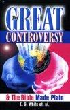 Great Controversy & The Bible Made Plain, The