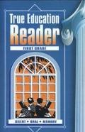 True Education Reader - First Grade