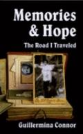 Memories and Hope : The Road I Traveled