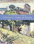Laboratory Topics in Botany To Accompany Raven, Evert, Eichhorn Biology of Plants