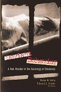 Deviant Behavior A Text-Reader in the Sociology of Deviance