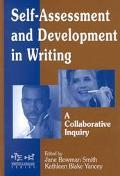 Self-Assessment & Development in Writing A Collaborative Inquiry