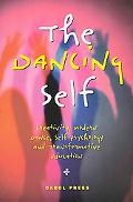 Dancing Self Creativity, Modern Dance, Self Psychology and Transformation Education