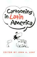Cartooning In Latin America