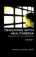 Teaching With Multimedia: Pedagogy in the Websphere