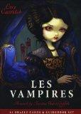 Les Vampires: Ancient Wisdom & Healing Messages from the Children of the Night