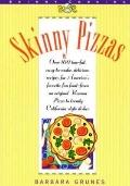 Skinny Pizzas: Over 100 Low-Fat, Easy to Make Delicious Pizzas from the Traditional Roman Pi...
