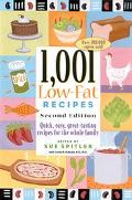 1,001 Low-Fat Recipes Quick, Easy, Great Tasting Recipes for the Whole Family