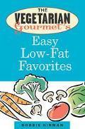 Vegetarian Gourmet's Easy Low-Fat Favorites