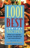 1,001 Best Low-fat Recipes The Quickest, Easiest, Healthiest, Tastiest, Best Low-fat Collect...