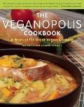 The Veganopolis Cookbook: A Manual for Great Vegan Cooking