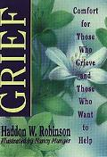 Grief Comfort for Those Who Grieve and Those Who Want to Help
