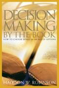 Decision-Making by the Book How to Choose Wisely in an Age of Options
