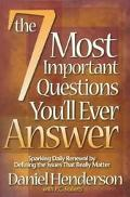 7 Most Important Questions You Will Ever Ask Sparking Daily Renewal by Defining the Issues T...