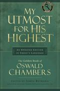 My Utmost for His Highest An Updated Edition in Today's Language