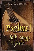Psalms Folk Songs of Faith