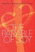 Parable of Joy Reflections on the Wisdom