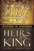 Heirs of the King Living the Beatitudes