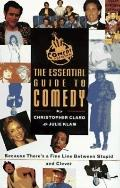 Comedy Central: The Essential Guide to Comedy - Christopher 1962 Claro