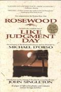 ROSEWOOD LIKE JUDGMENT DAY (P)