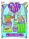 Love to Write!: Activities to Sharpen Creative Writing Skills