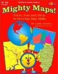 Mighty Maps!: Facts, Fun and Trivia to Develop Map Skills - Cindy Barden - Paperback
