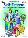 Self-Esteem: Concepts for Activities, Discussion and Insights