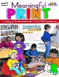 Meaningful Print: Creating an Environment with Print-Rich Experiences: Grades PS-2