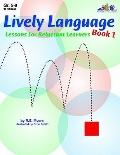 Lively Language Lessons for Reluctant Learners