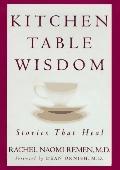 Kitchen Table Wisdom:stories That Heal