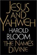 Jesus and Yahweh The Names Divine