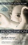 Prozac Nation Young and Depressed in America  A Memoir
