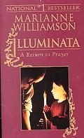 Illuminata A Return to Prayer