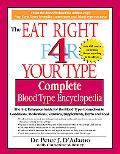 Eat Right for Your Type Complete Blood Type Encyclopedia  The A-Z Reference Guide for the Bl...