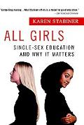 All Girls Single-Sex Education and Why It Matters