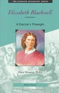 Elizabeth Blackwell; A Doctor's Triumph