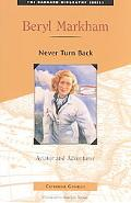 Beryl Markham: Never Look Back