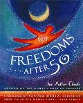 Freedoms after 50 - Sue Patton Thoele - Hardcover