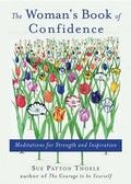 Woman's Book of Confidence Meditations for Strength & Inspiration