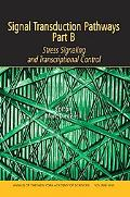 Signal Transduction Pathways, Part B Stress Signaling and Transcriptional Control