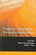 Progress in Convergence Technologies for Human Wellbeing