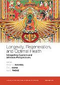 Longevity and Optimal Health Integrating Eastern and Western Perspectives