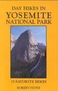 Day Hikes in Yosemite National Park 25 Favorite Hikes
