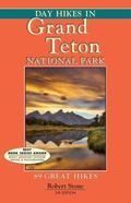 Day Hikes in Grand Teton National Park, 5th : 89 Great Hikes