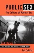 Public Sex The Culture of Radical Sex